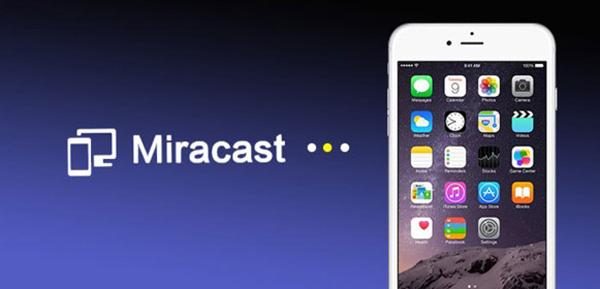 Kết nối điện thoại với tivi qua wifi bằng Miracast